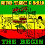 CHUCK TREECE & McRAD『The Begin』