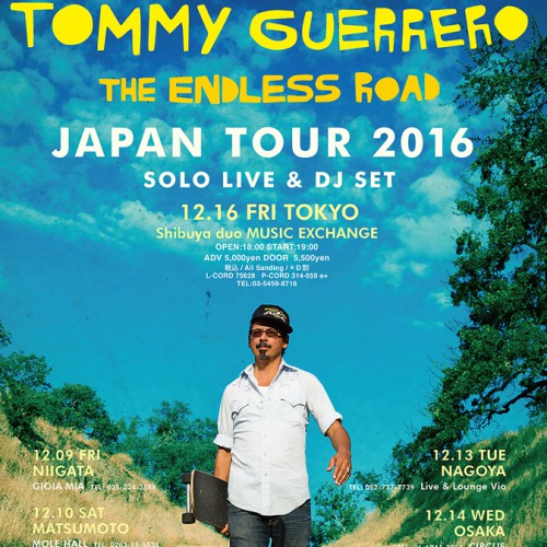TOMMY GUERRERO  JAPAN TOUR 2016