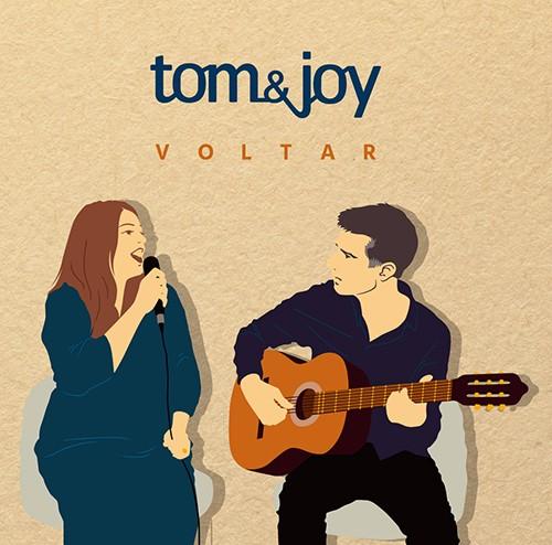 "Tom&Joy ""Voltar"""